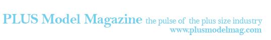 Plus Academy Bay Area Sponsor PLUS Model Magazine